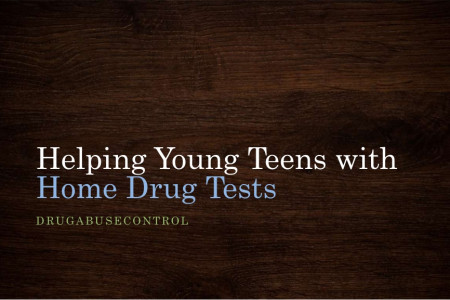 Helping Young Teens with Home Drug Tests Infographic