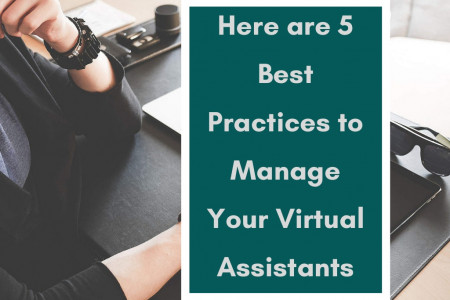 Here are 5 Best Practices to Manage Your Virtual Assistants Infographic