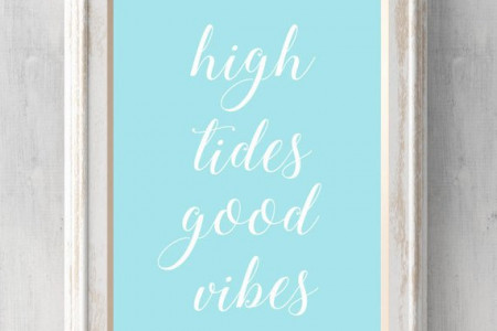 High tides good vibes Print. Summer Print. Beach Art. Colors can be changed. Coastal. All Prints Buy 2 get 1. Infographic