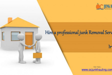 Hire a professional junk Removal Services in Irvine Infographic