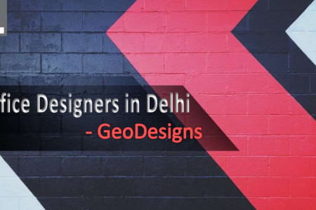 Hire Best Office Designers in Delhi - GeoDesigns Infographic