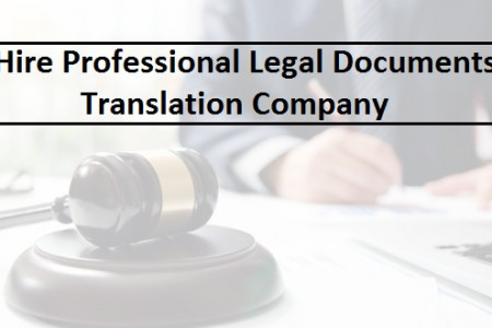 Hire Professional Legal Documents Translation Company Infographic