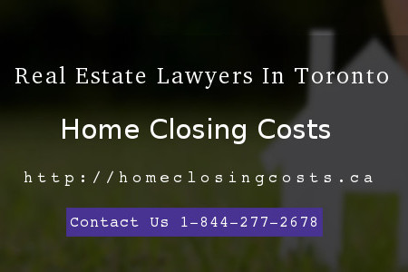 Home Closing Costs - Offer Real Estate Lawyers In Toronto Infographic