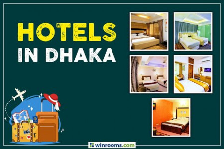 Hotel Booking Site in Dhaka | Hotels in Dhaka | winrooms.com Infographic