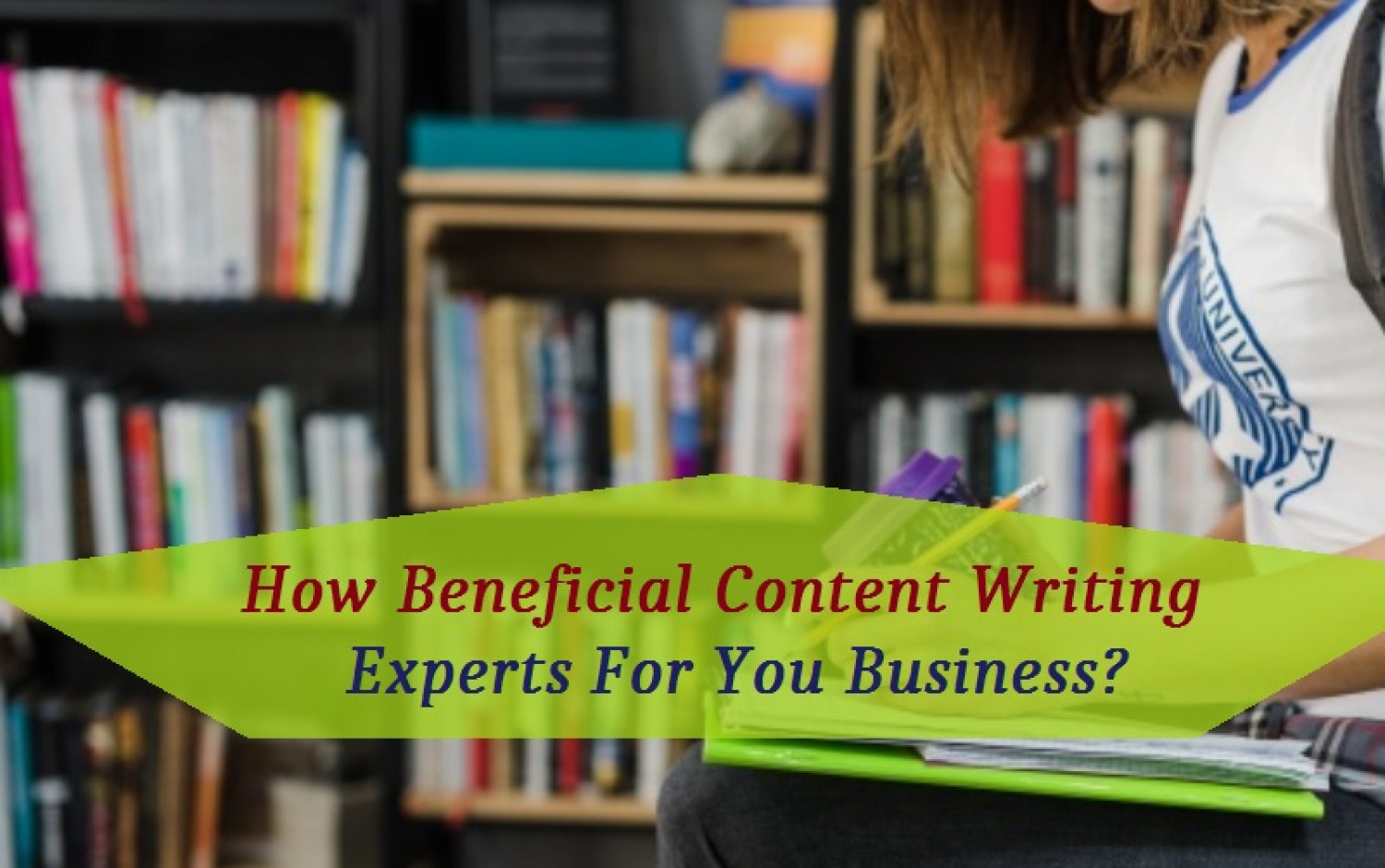 How Beneficial Content Writing Experts For You Business?  Infographic