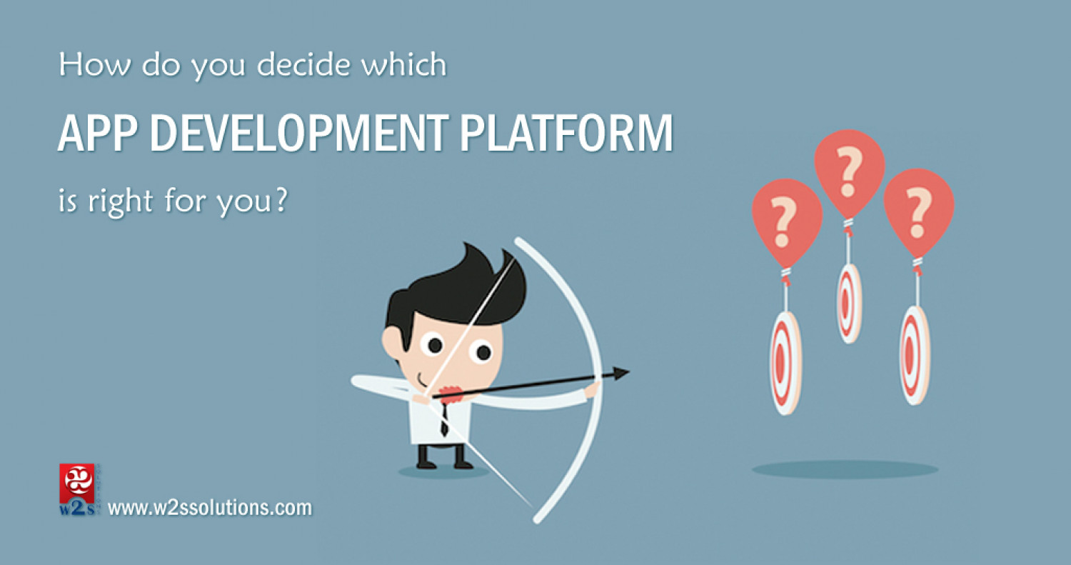 How Do You Decide Which App Development Platform Is Right For You? Infographic