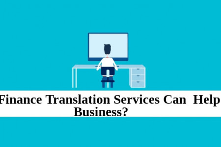 How Finance Translation Services Can  Help Your Business? Infographic