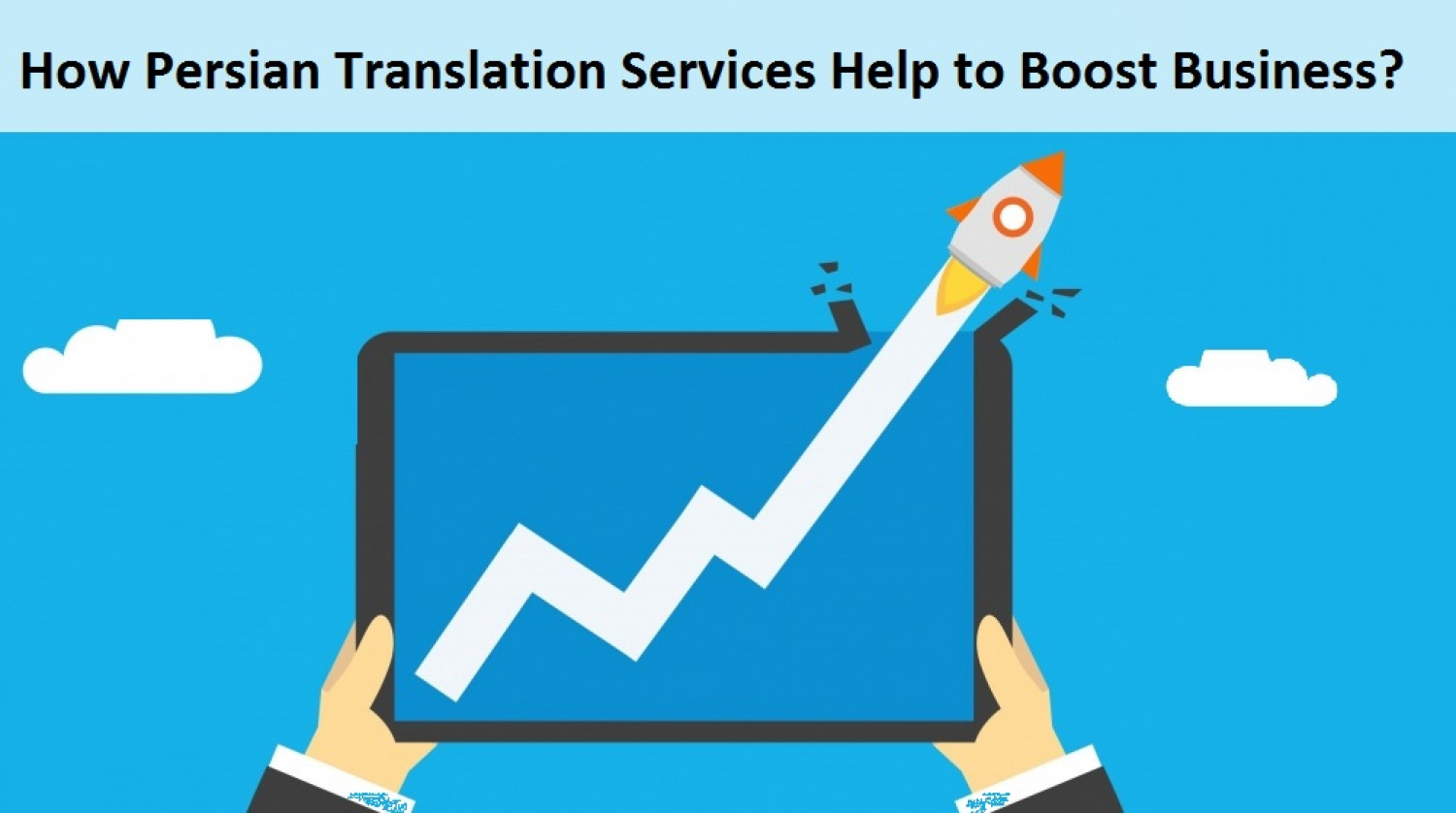 How Persian Translation Services Help to Boost Business? Infographic