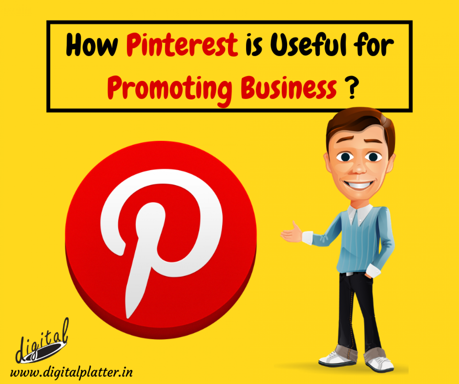 How Pinterest is Useful for Promoting Business Infographic