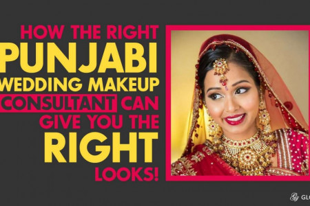 How the Right Punjabi Wedding Makeup Consultant Can Give You the Right Looks Infographic