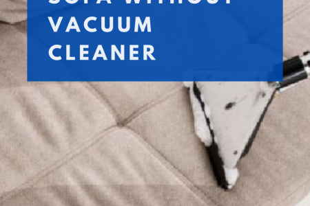 How to Clean Sofa Without Vacuum Cleaner Infographic