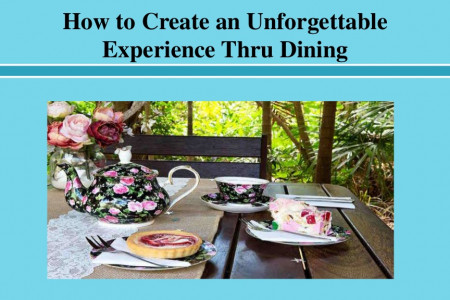 How to Create an Unforgettable Experience Thru Dining Infographic