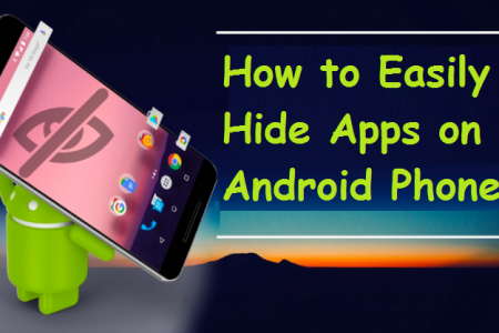 How to Easily Hide Apps on Android Phones Infographic