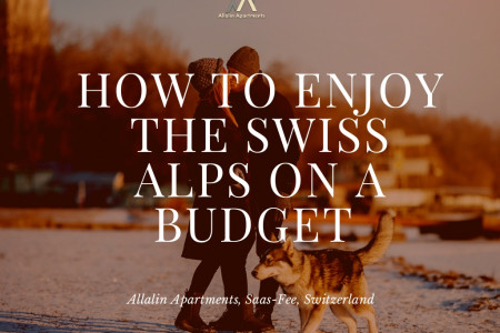 How to enjoy the Swiss Alps on a budget Infographic