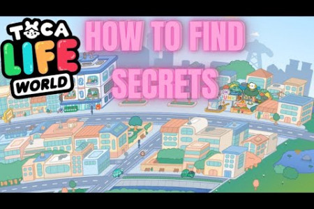 How to find secrets in Toca Life World Infographic