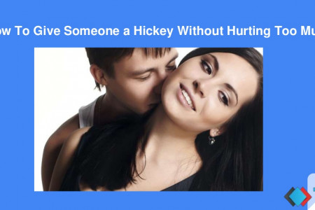 How to give someone a hickey without hurting too much  Infographic