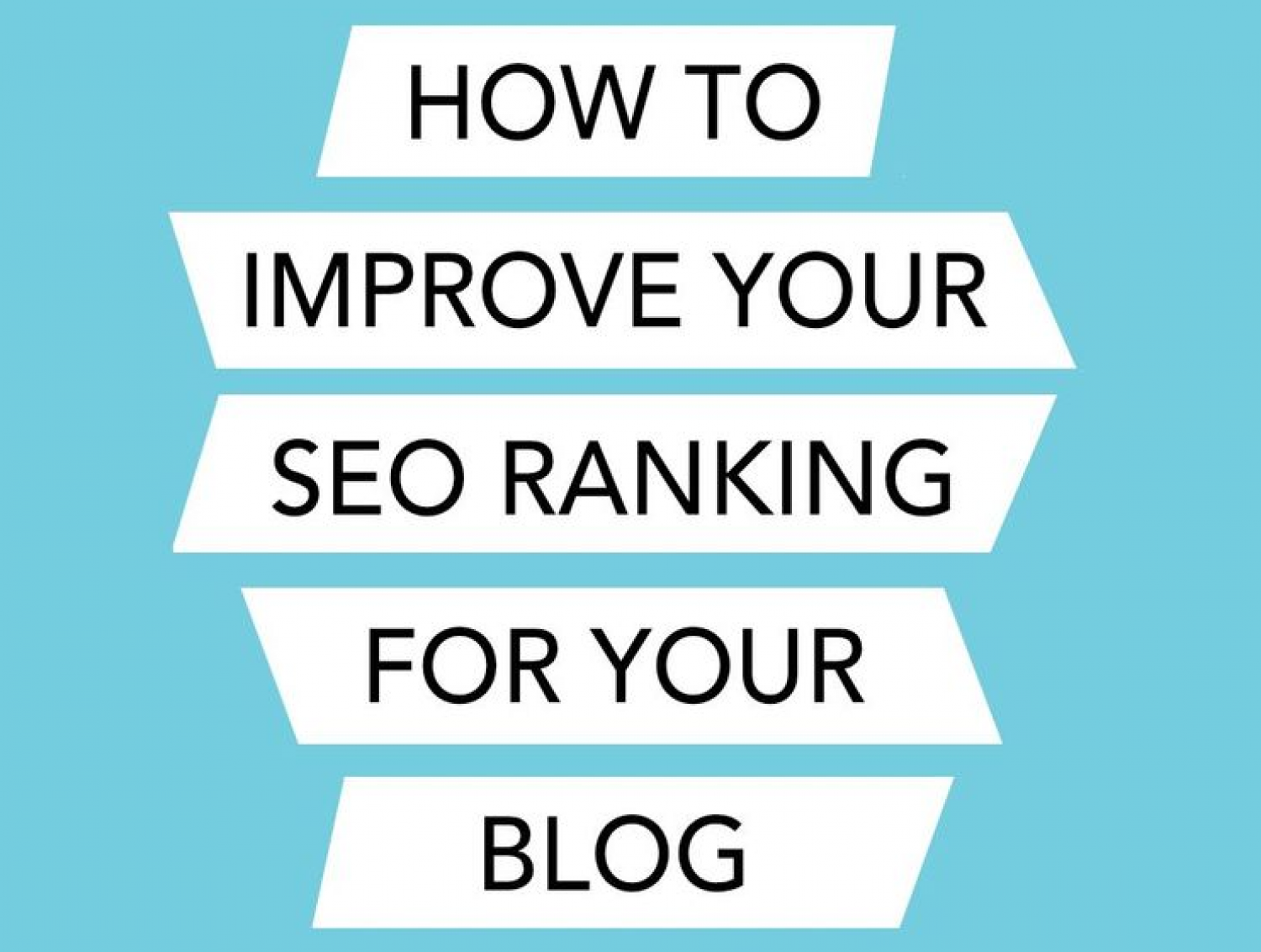 How To Improve Your SEO Ranking For Your Blog Infographic