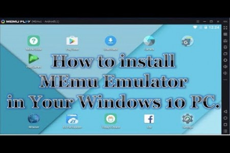 How to install MEmu Emulator on Windows 10 with Android Lollipop 5.1 Infographic