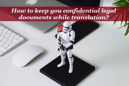 How to keep you confidential legal documents while translation? Infographic