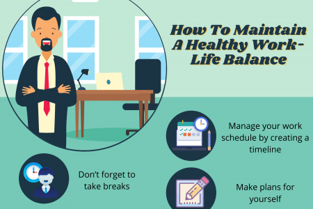 How To Maintain A Healthy Work-Life Balance  Infographic