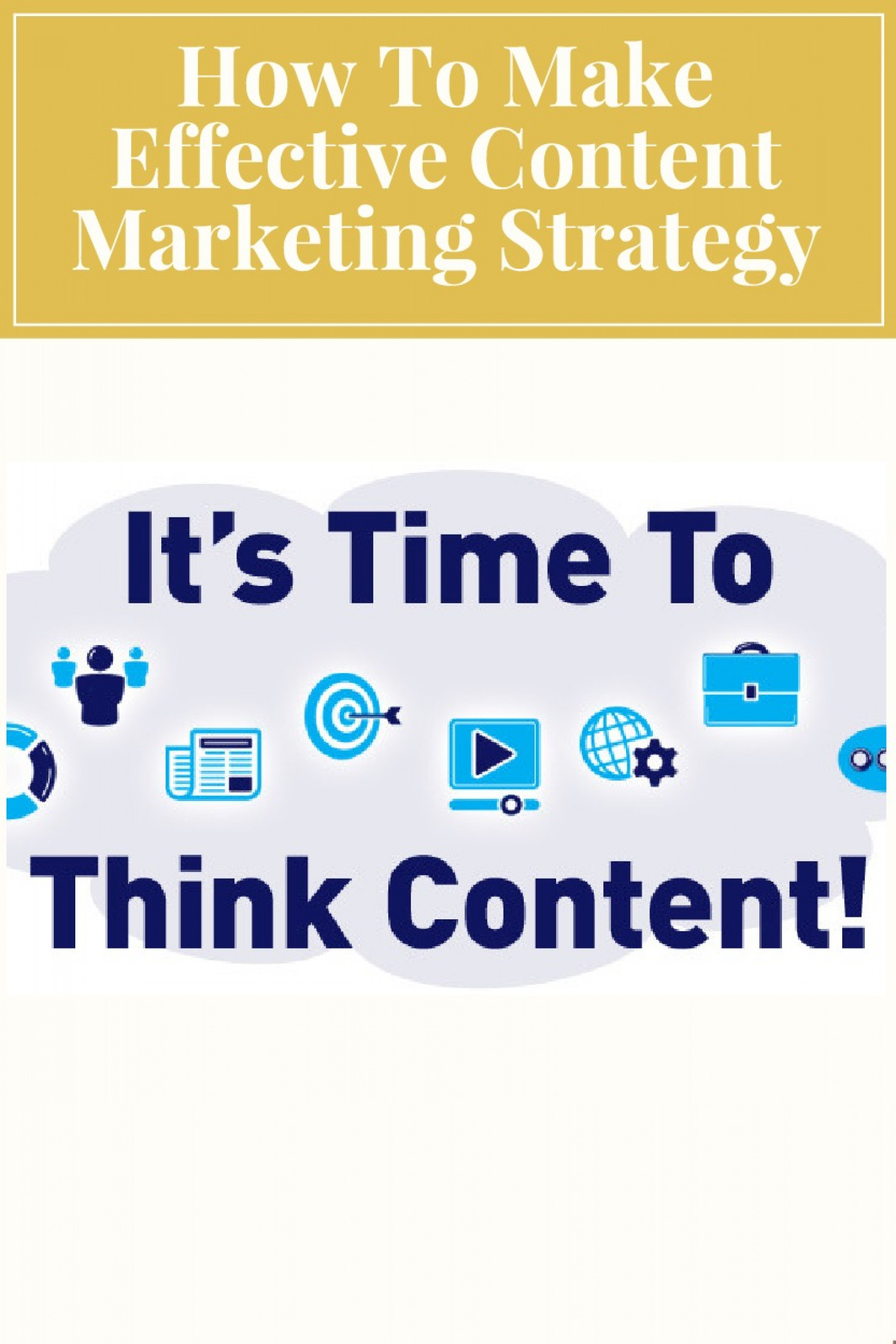 How To Make Effective Content Marketing Strategy? Infographic