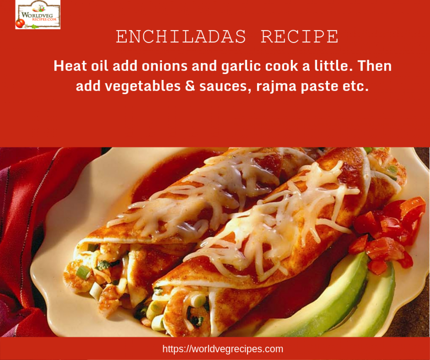 How To Make Enchiladas | Enchiladas Recipe | Enchilada Sauce Recipe Infographic