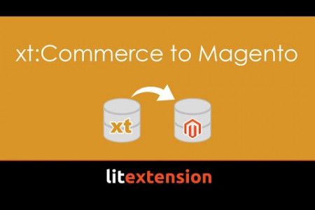 How to migrate data from xt:Commerce to Magento with LitExtension Tool? Infographic