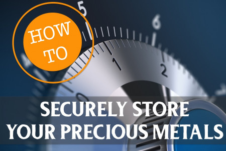 How To Securely Store Your Precious Metals Infographic