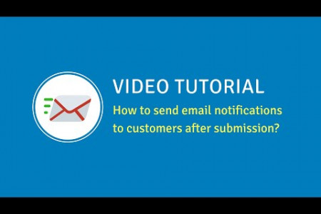 How to send email notifications to customers | Blue Form Builder Tutorial  Infographic