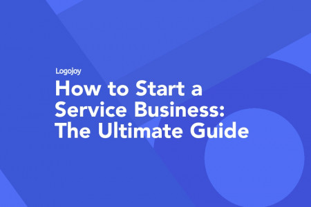 How to Start a Service Business: The Ultimate Guide Infographic
