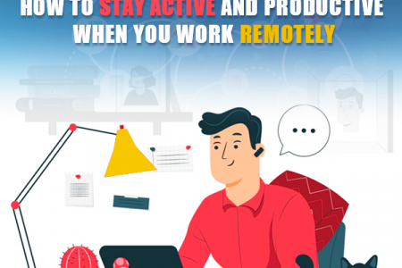 How to stay active and productive when you work remotely Infographic