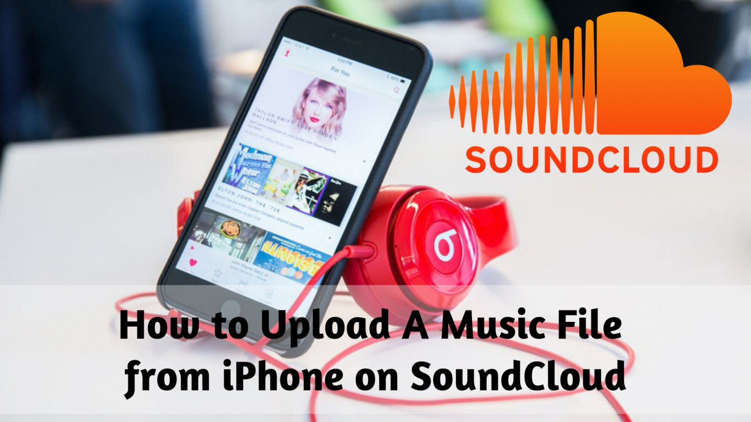 How To Upload Music From iPhone On Soundcloud  Infographic