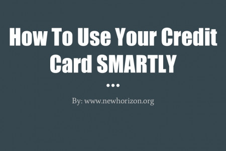 How To Use Your Credit Card SMARTLY Infographic