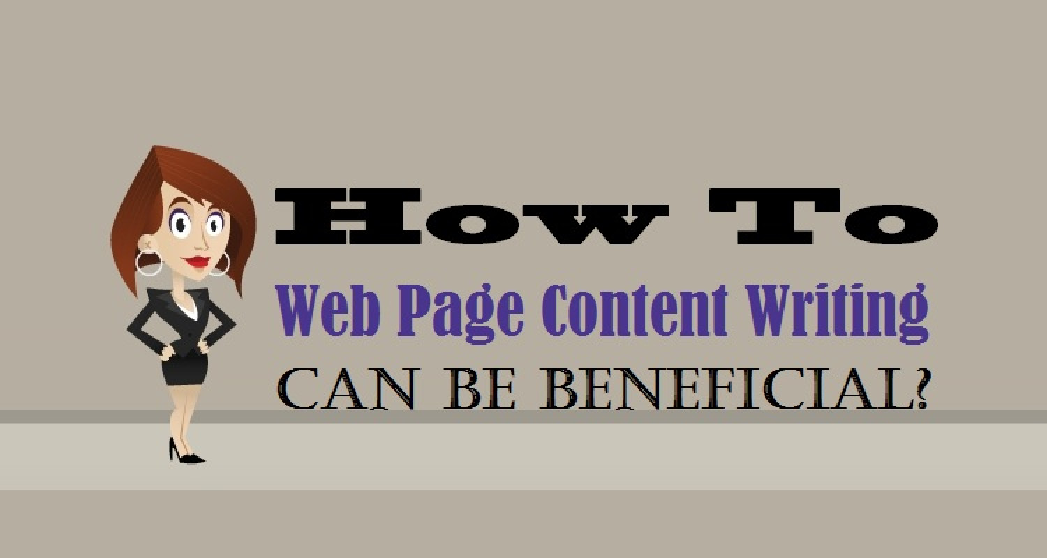 How To Web Page Content Writing Can Be Beneficial? Infographic