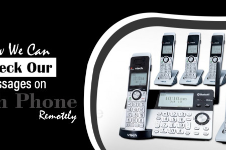 How We Can Check Our Messages on VTech Phone Remotely Infographic