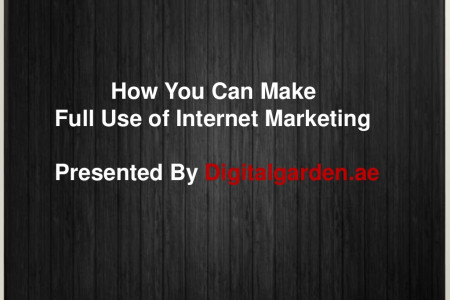 How You Can Make Full Use of Internet Marketing Infographic