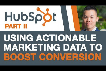 HubSpot Tutorial - 5 Actionable Marketing Data to Boost Conversions (Part 2) Infographic