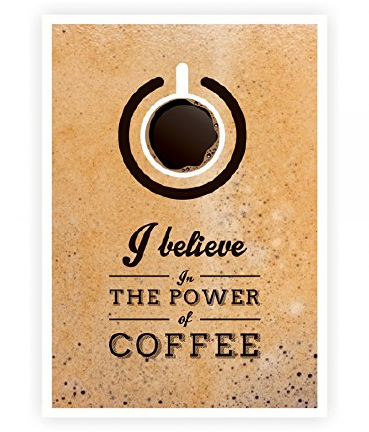 I Believe In The Power Of Coffee Infographic
