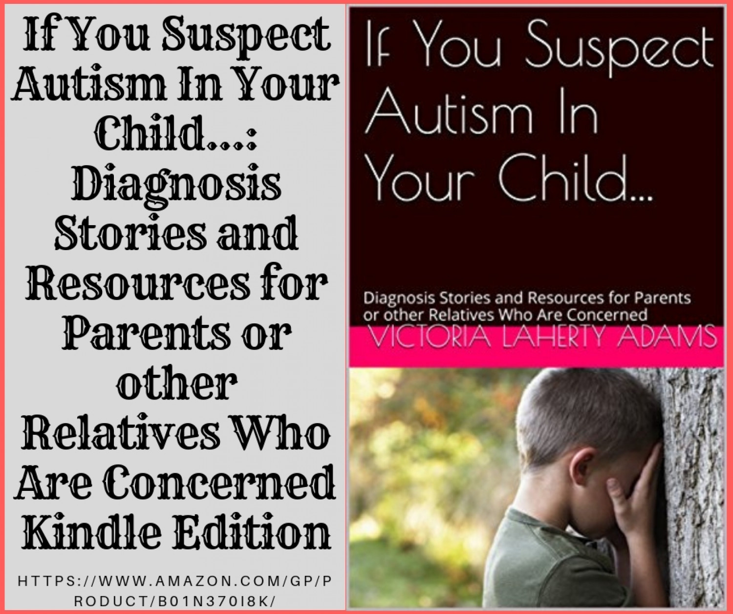 If You Suspect Autism In Your Child. Diagnosis Stories and Resources for Parents or other   Relatives Who Are Concerned  Infographic