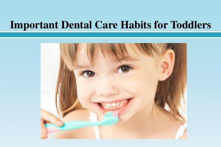 Important Dental Care Habits for Toddlers Infographic
