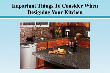 Important Things To Consider When Designing Your Kitchen Infographic