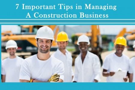 Important Tips in Managing a Construction Business Infographic