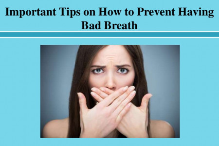 Important Tips on How to Prevent Having Bad Breath Infographic