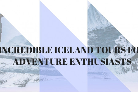 Incredible iceland tours for adventure enthusiasts Infographic