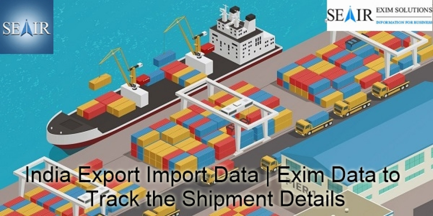 Indian Export Import Data for opening new ways of growth Infographic