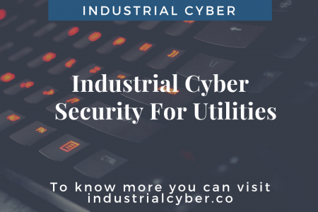 Industrial Cyber Security For Utilities Infographic