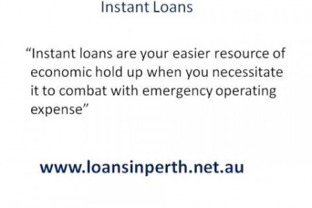 Instant Loans- Route To Fetch Vital Finances Infographic