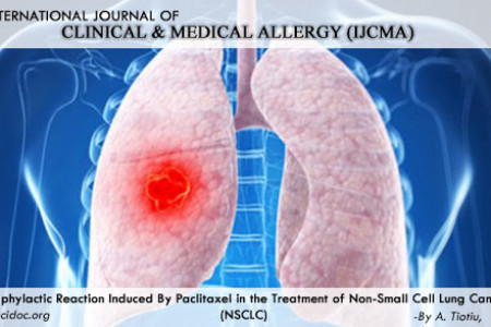 Article on Anaphylactic Reaction Induced By Paclitaxel in the Treatment of Non-Small Cell Lung Cancer (NSCLC) Infographic