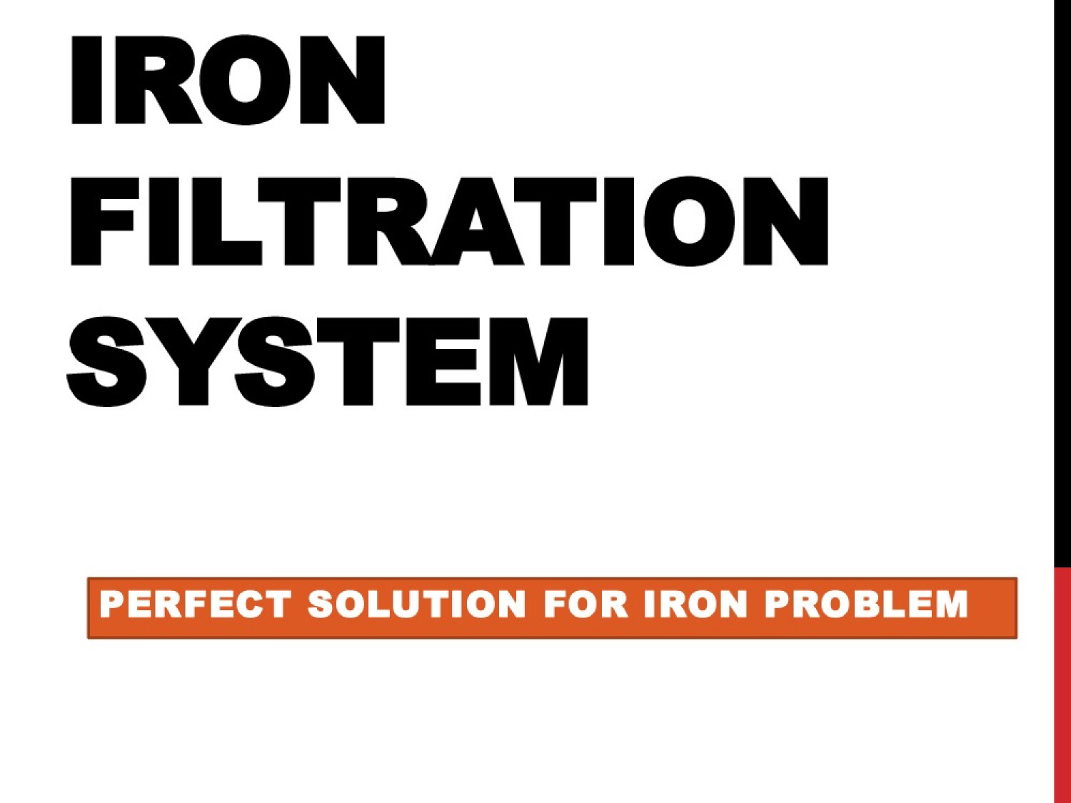 Iron Filtration System - Perfect Solution For Iron Problem Infographic