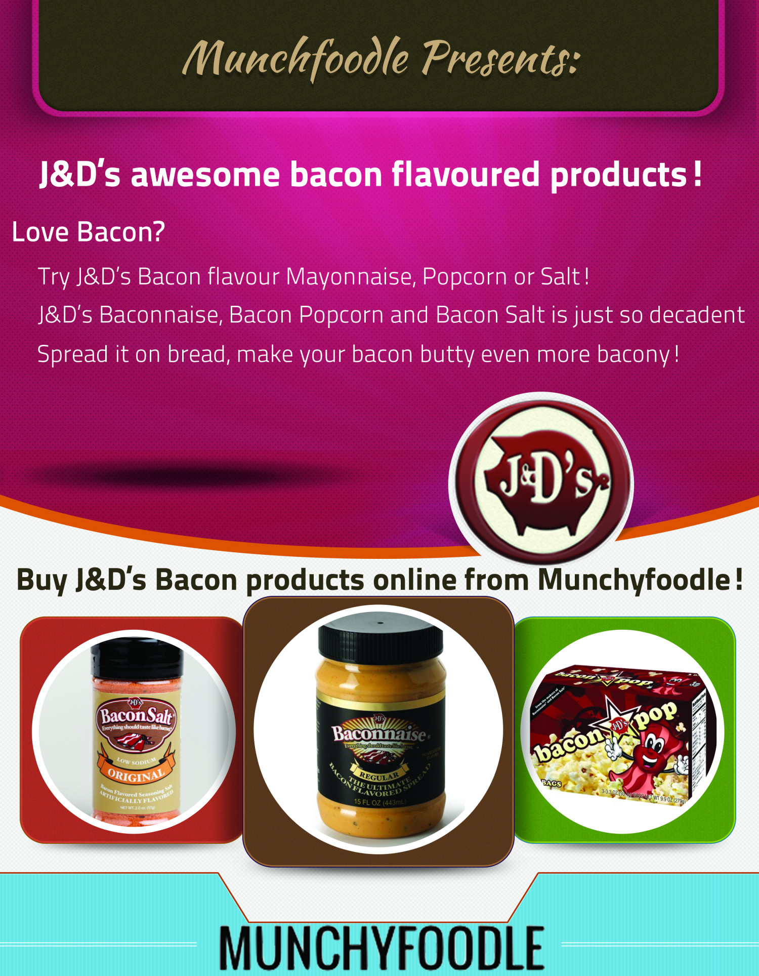 J&D's awesome bacon flavoured products Infographic
